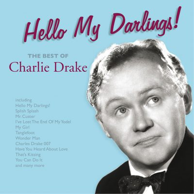 MOCCD13495-charlie-drake-hello-my-darlings